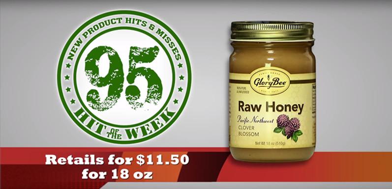 Supermarket Guru Scores New Raw Honey 95 Out Of 100!